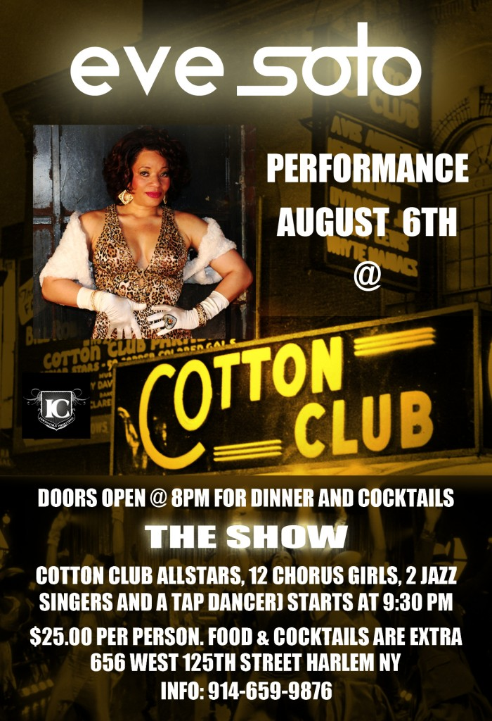 Eve Soto performing at the Cotton Club Flyer