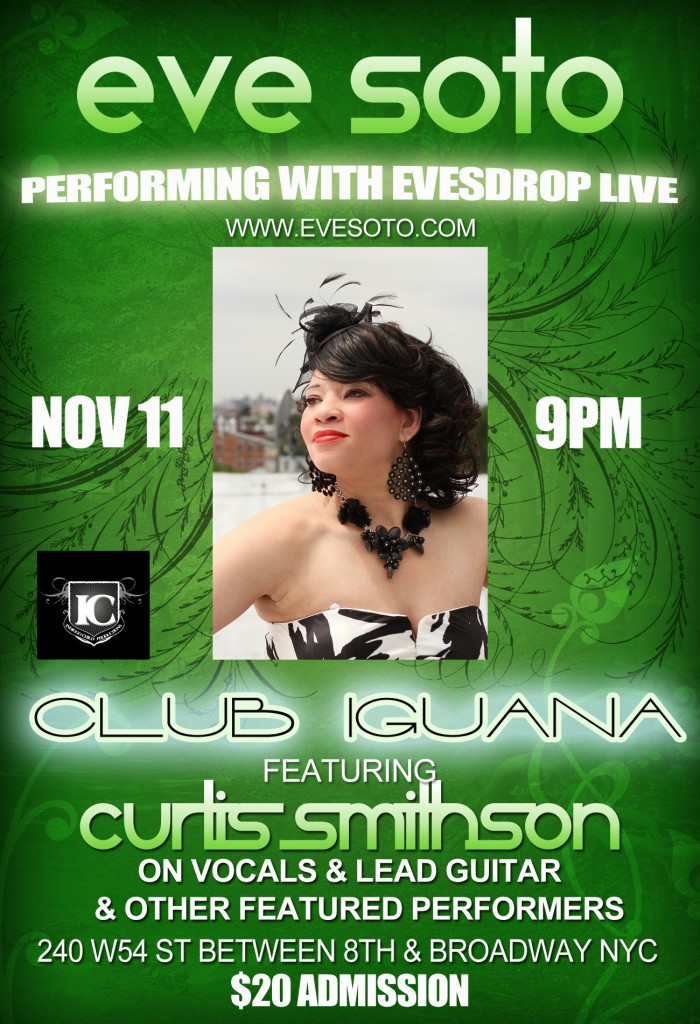 Eve Soto Performing @ Club Iguana Nov 11