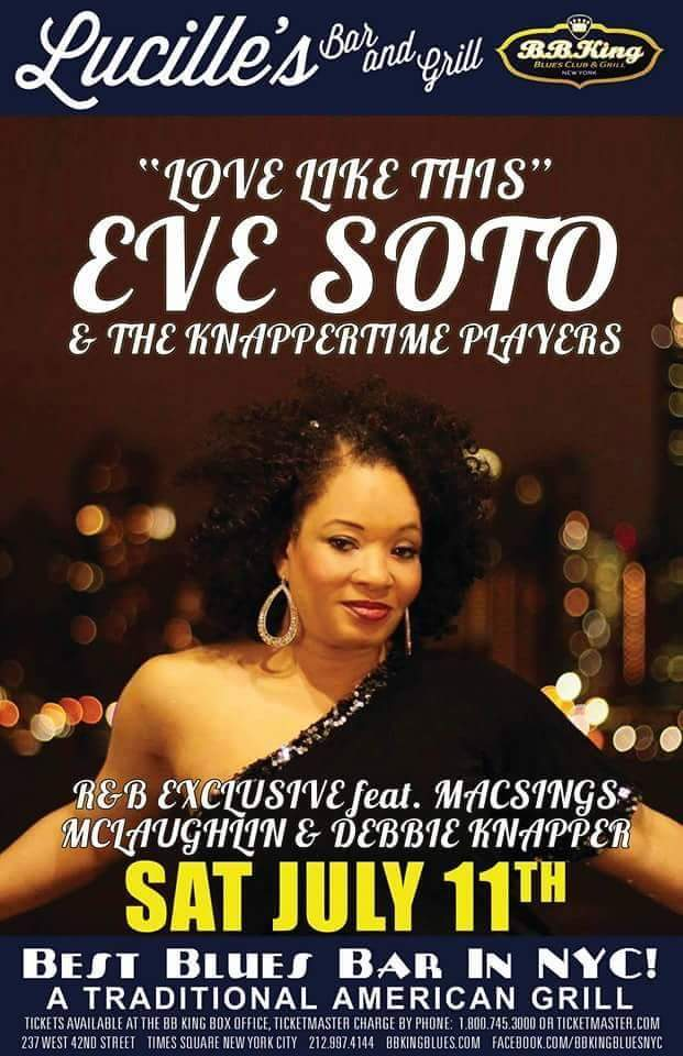 eve soto - love like this -bb kings flyer july 11 2015